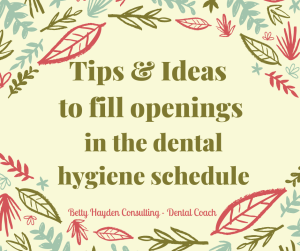 how to fill holes in the dental hygiene schedule