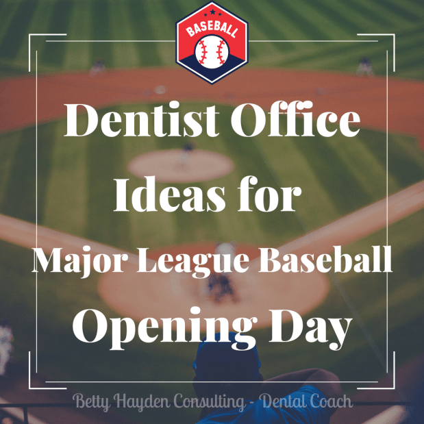 Dental Office Tips and Ideas to Celebrate MLB Opening Day and the Baseball Season