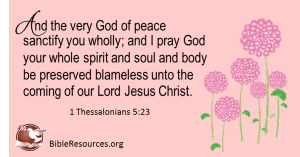 Healing the Soul of Man (1 Thessalonians 5:23)