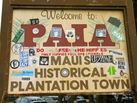 Paia, don't feed the hippies here.