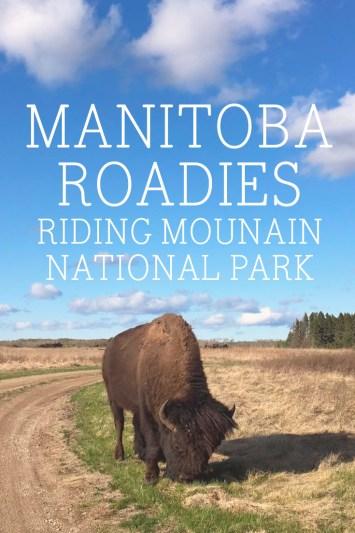 Manitoba roadies, Riding Mountain National Park