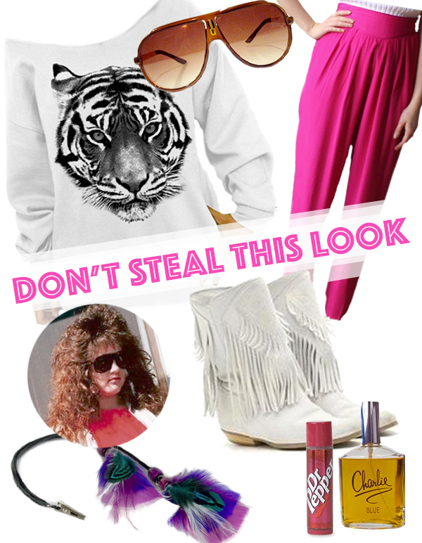 Don't Steal This Look: The 80's