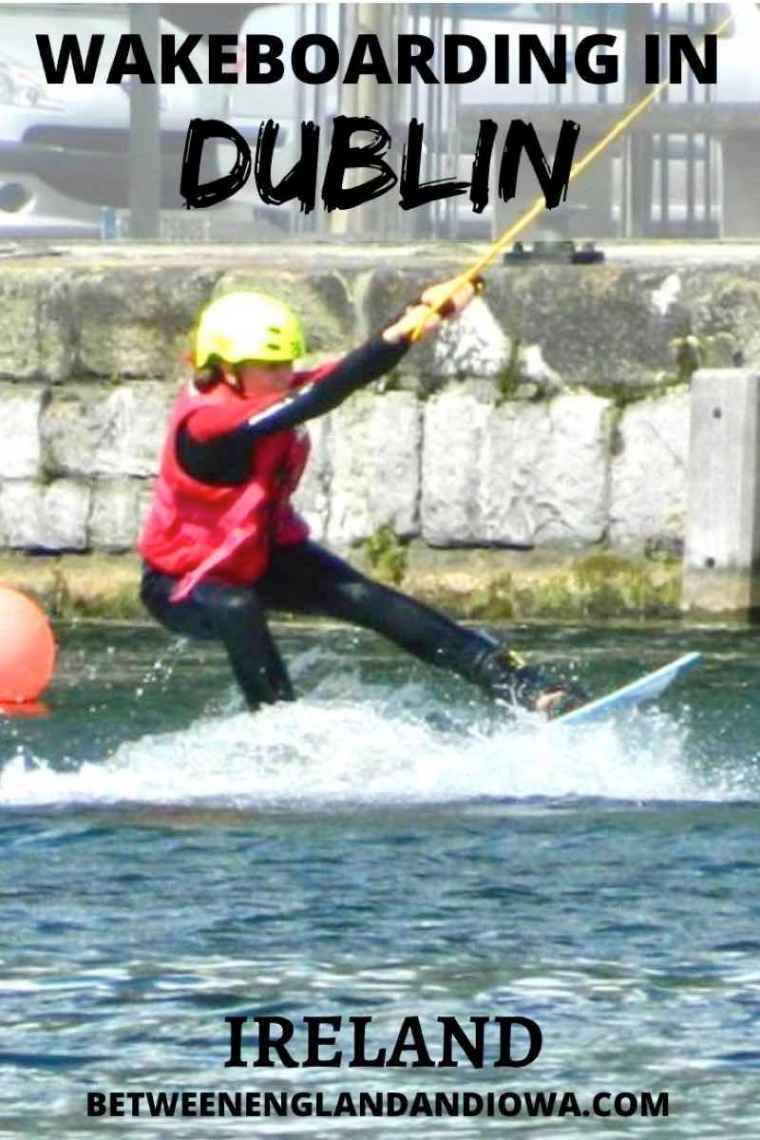 Wakeboarding in Dublin Ireland