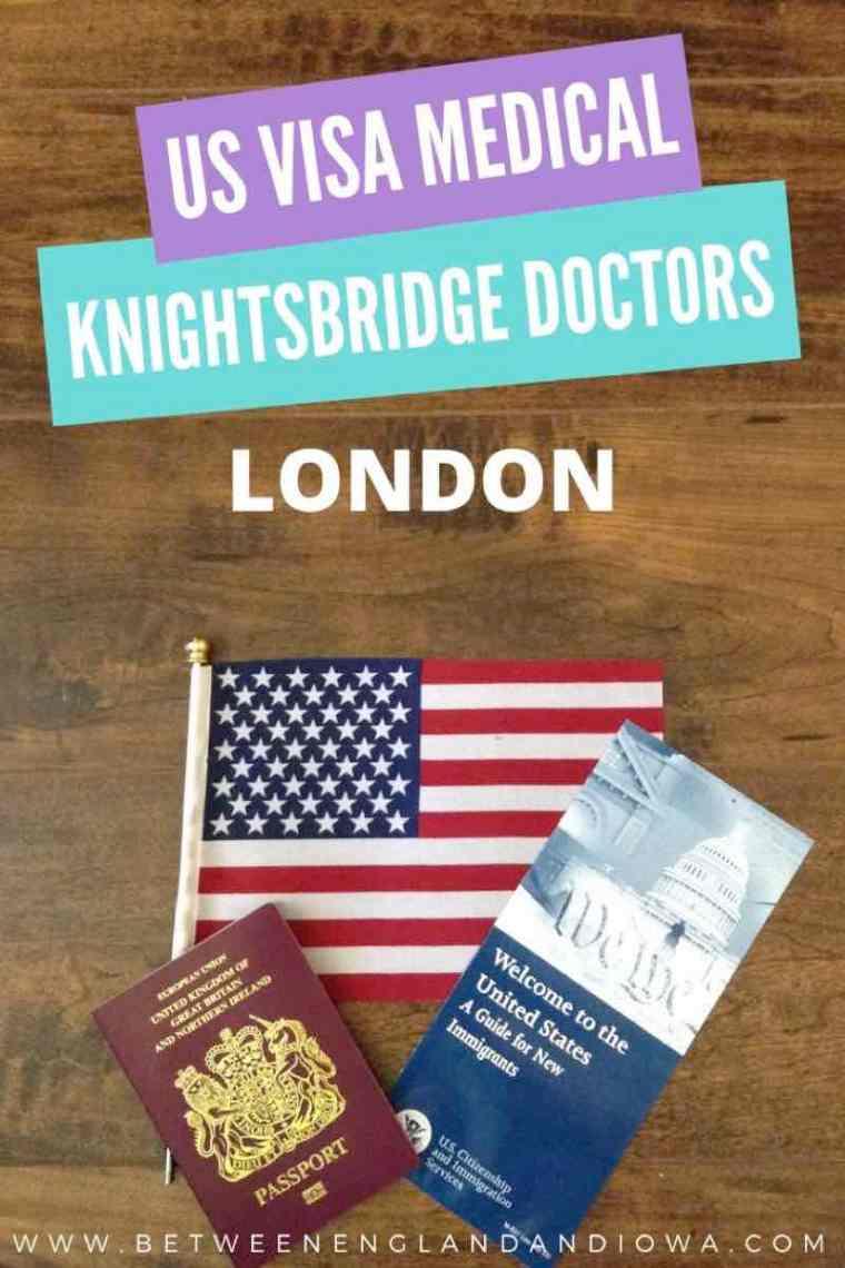 US visa medical London Knightsbridge Doctors