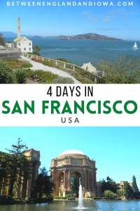 4 Day San Francisco Itinerary California