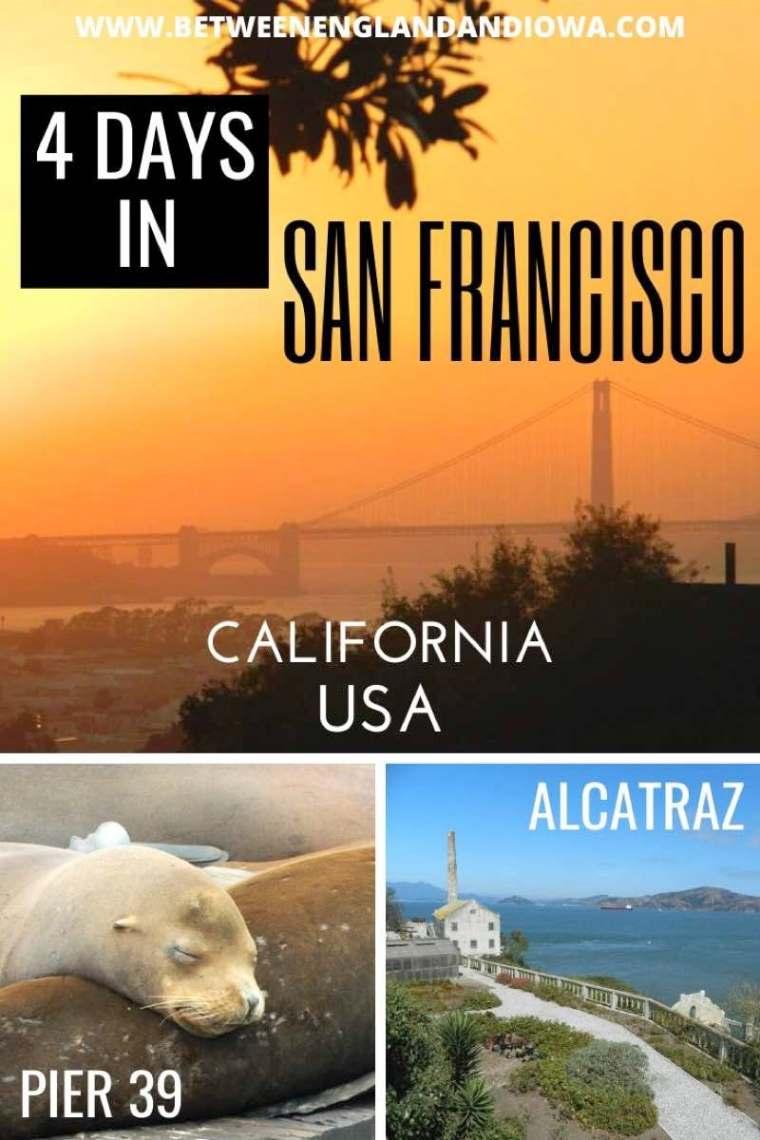 4 Days in San Francisco California Itinerary
