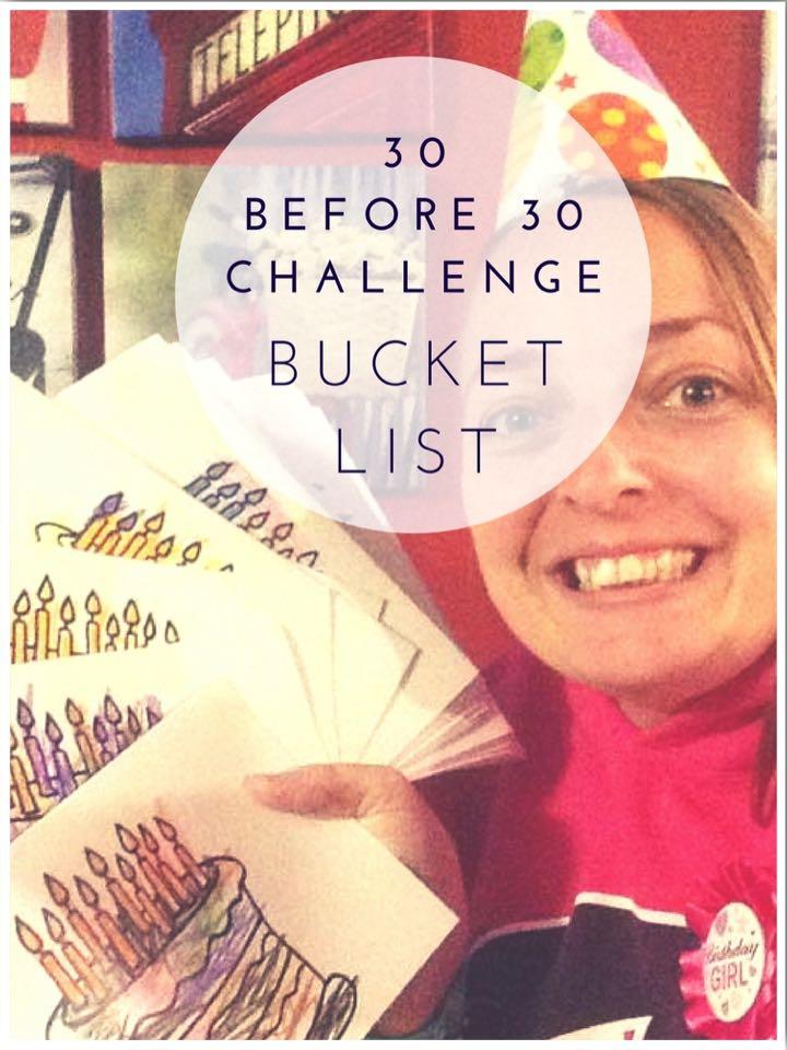 30 Before 30 Bucket List Challenge