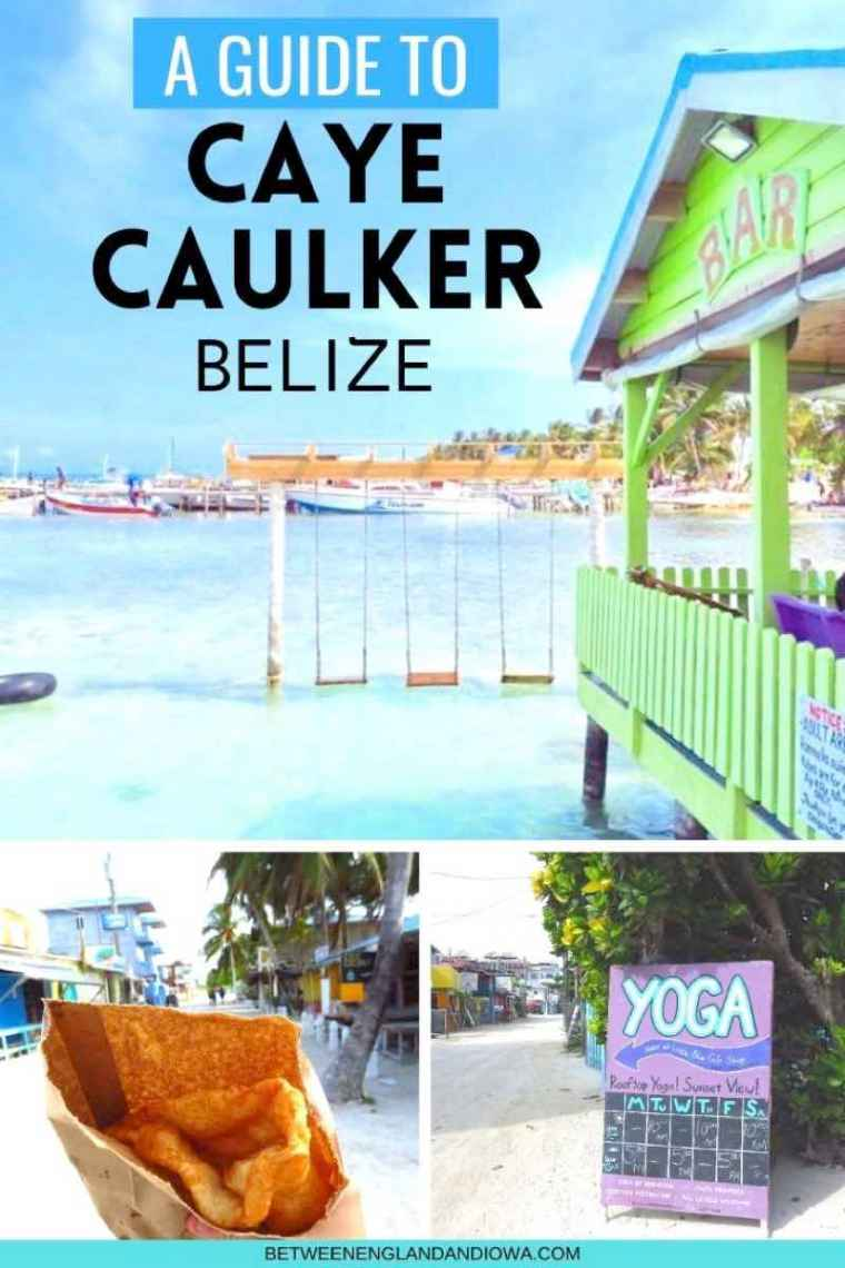 A guide to Caye Caulker Belize