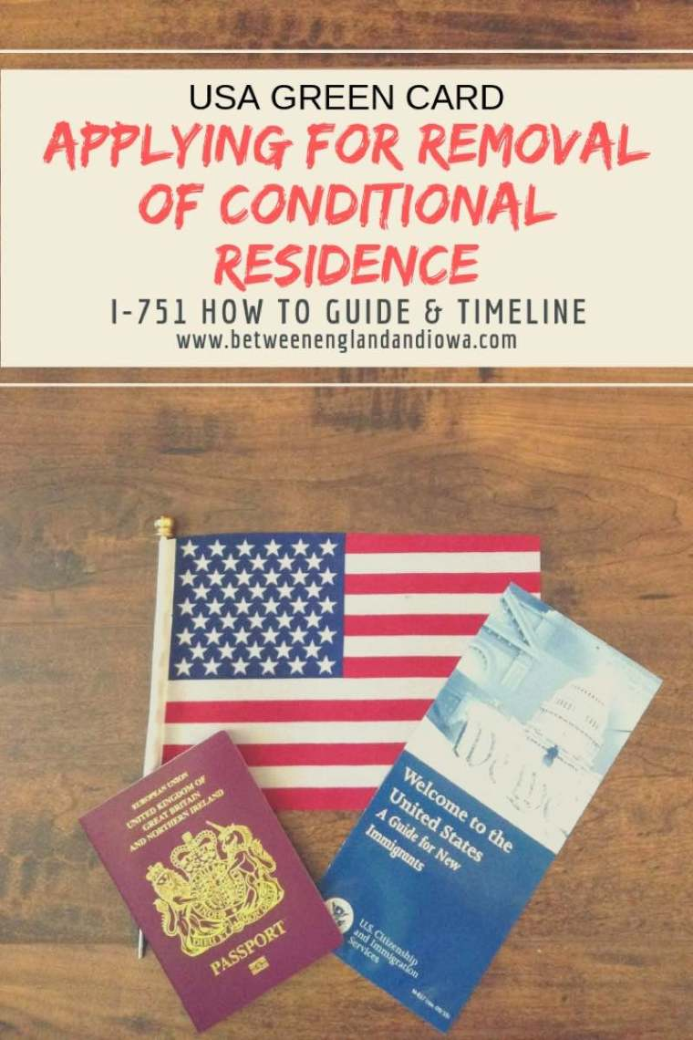 Applying for removal of conditional residence. USA I-751 Green Card process