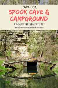 Spook Cave and Campground Iowa. Glamping at Spook Cave