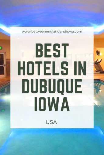 Best Hotels in Dubuque Iowa USA
