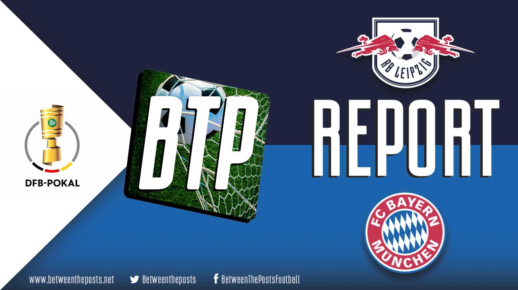 hight resolution of rasenballsport leipzig bayern munich a game more even than the scoreline suggests 0 3