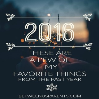 My favorites of 2016, from trips to tunes and everything in between