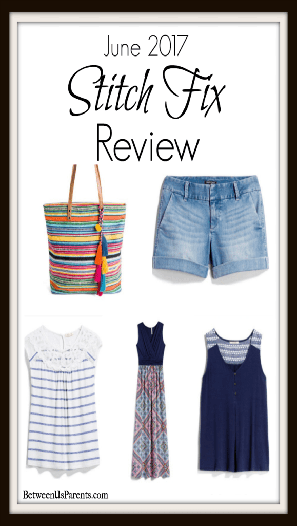 June 2017 Stitch Fix Review by Between Us Parents