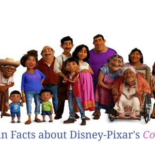 Fun facts about Disney-Pixar's Coco
