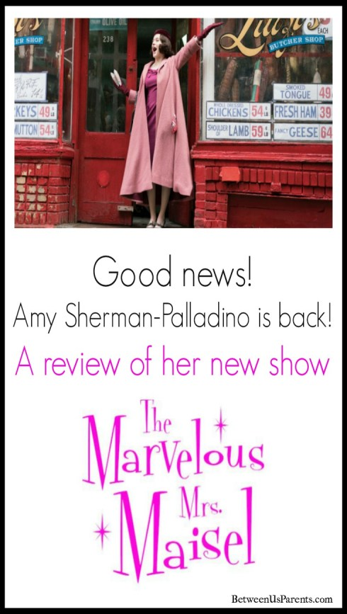 Review of The Marvelous Mrs. Maisel