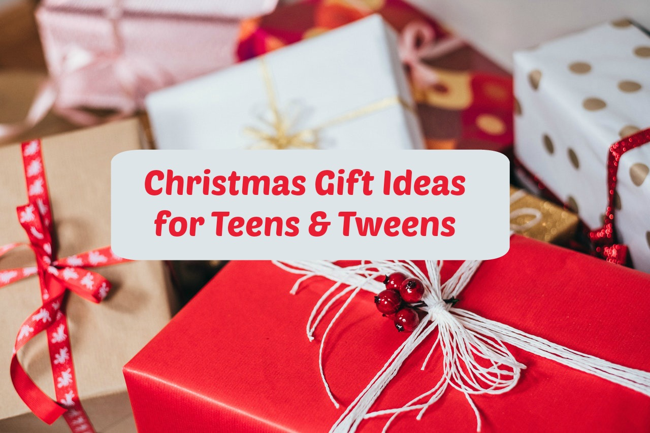 Christmas gift ideas for teens and tweens-2 - Between Us Parents