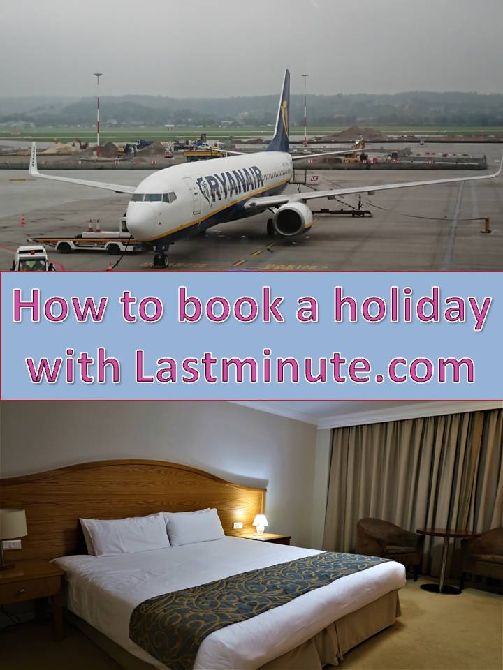 How to book a holiday with Lastminute.com