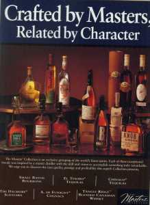 "In 1999, Jim Beam Brands was promoting its ""Masters' Collection"" of whiskies and tequilas."