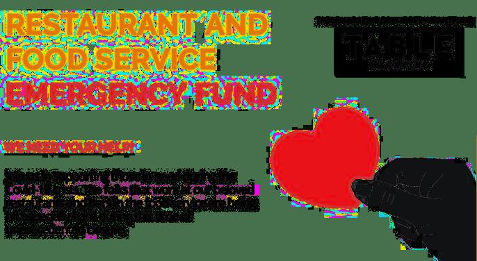 Restaurant & Food Service Emergency Fund - Table Magazine