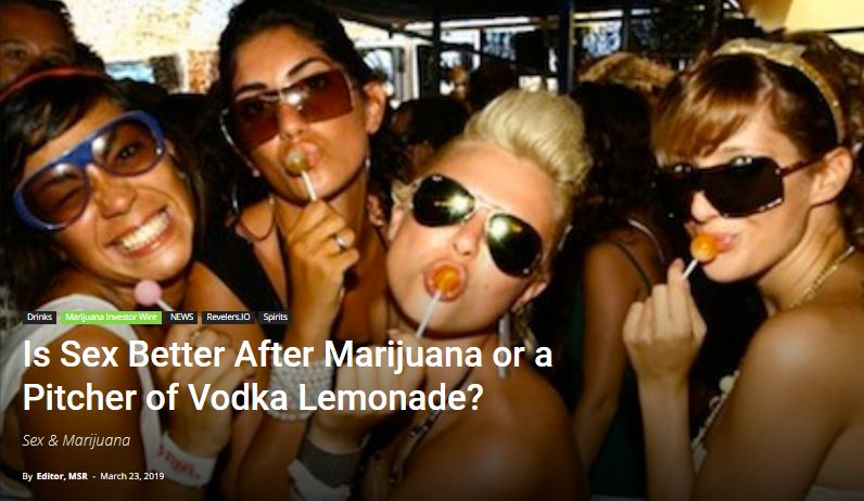 Is Sex Better After Marijuana or a Pitcher of Vodka Lemonade?