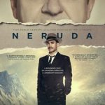 Tickets For Neruda Are Now On Sale