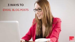 email blog posts, betsy kent, be visible, blog school