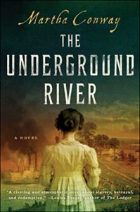 The Underground River by Martha Conway