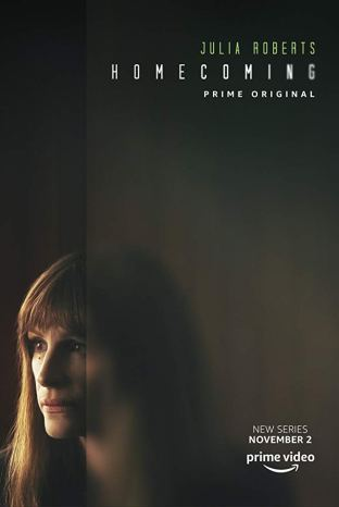 Poster for Homecoming: An Amazon Original starring Julia Roberts