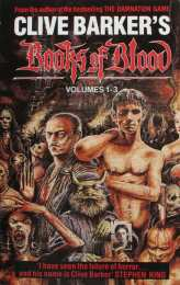 Clive Barker's Books of Blood Vol 1-3