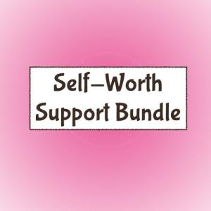 Self-Worth Support Bundle