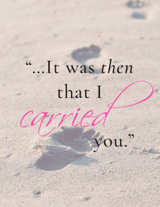 Footprints - It was then that I carried you