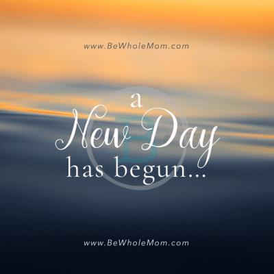 a new day has begun