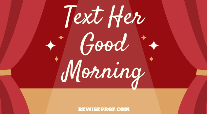 text her good morning