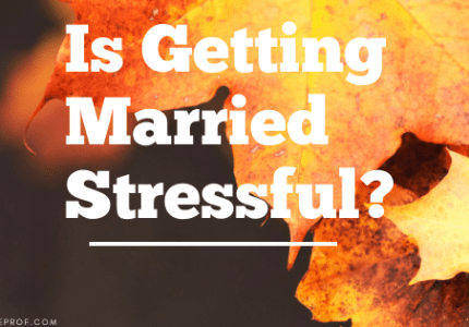Is Getting Married Stressful?