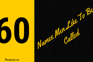 60 Names Men Like To Be Called