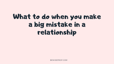 Photo of What to do when you make a big mistake in a relationship