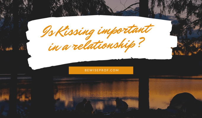 Is Kissing important in a relationship