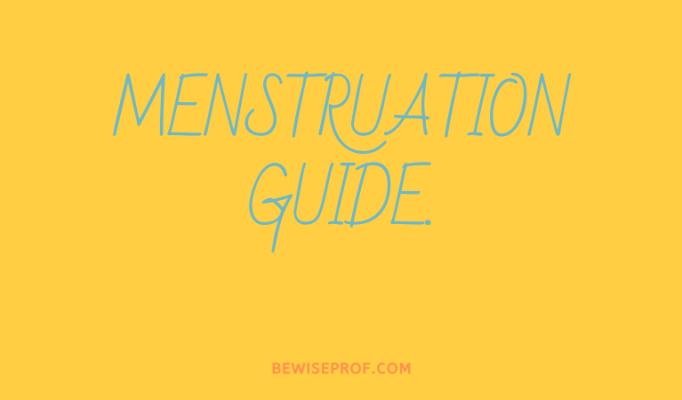 Menstruation Guide.
