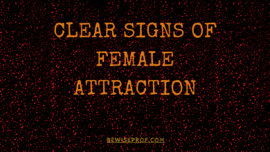 Photo of Clear Signs Of Female Attraction