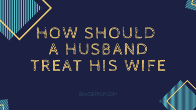 Photo of How should a husband treat his wife?