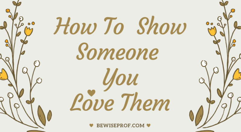 How to show someone you love them