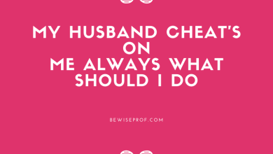 Photo of My Husband Cheat's On Me Always What Should I Do