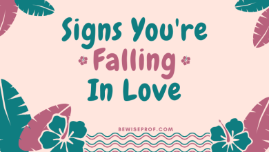 Photo of Signs You're Falling In Love