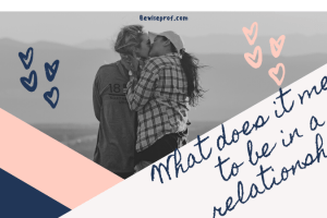 What does it mean to be in a relationship