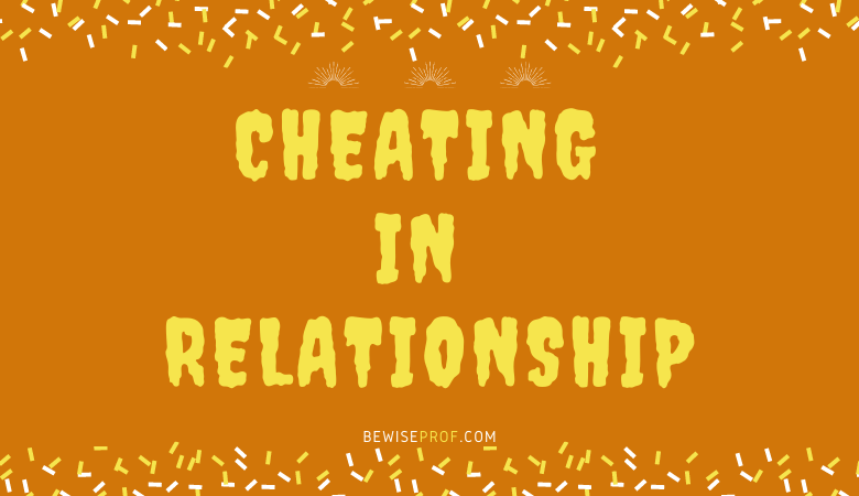 Cheating In Relationship