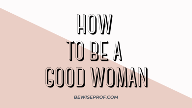 Photo of How to be a good woman