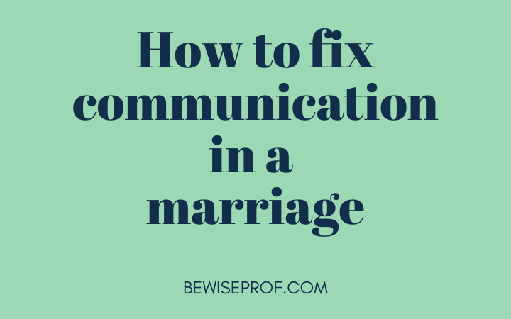 How to fix communication in a marriage