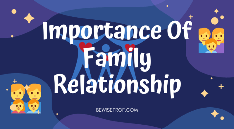 Importance of family relationship