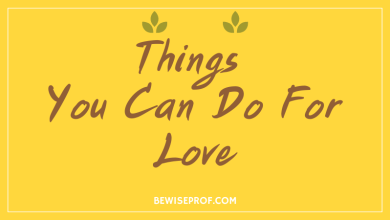 Photo of Things you can do for love